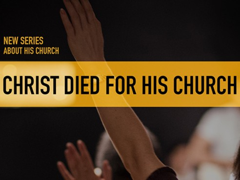Christ Died for His Church
