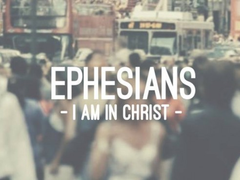 Ephesians: I Am In Christ