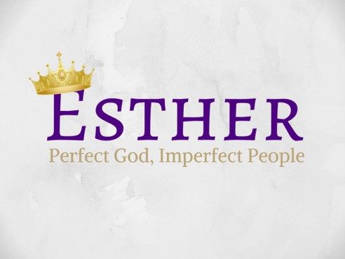 Esther: Perfect God, Imperfect People