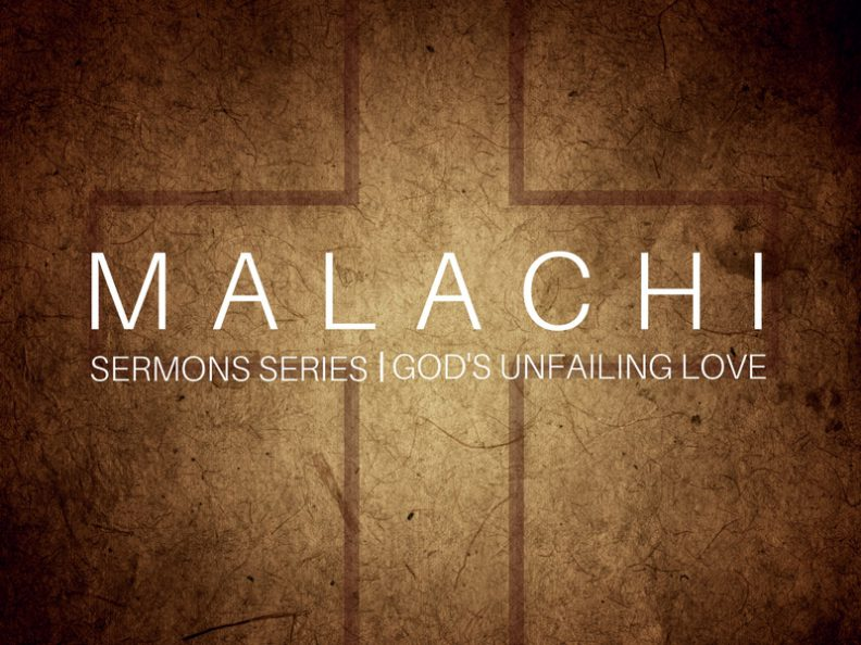 Malachi - God\'s Unfailing Love
