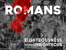 Romans - Righteousness for the Unrighteous