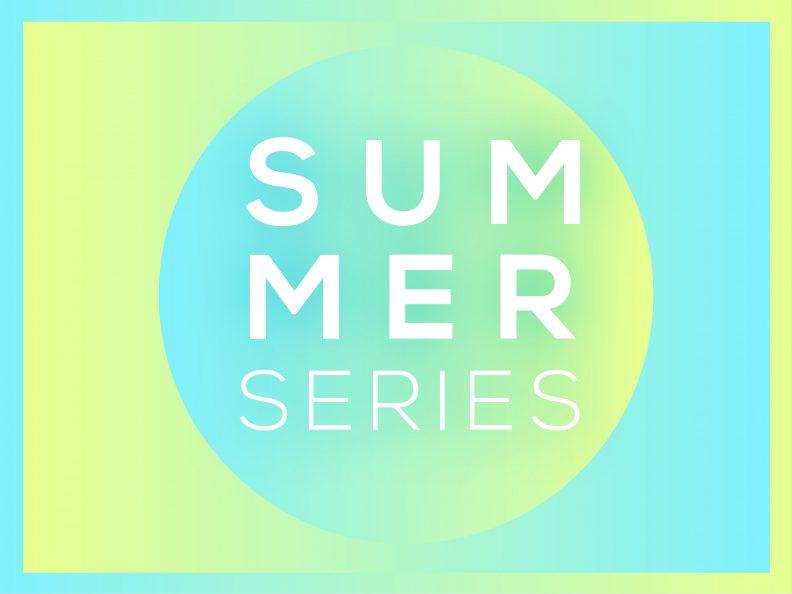 Summer Series 2020