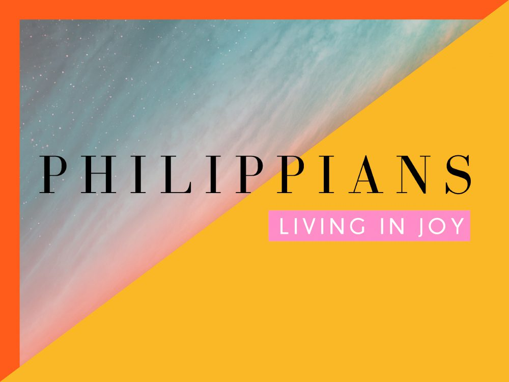 Philippians - Living in Joy